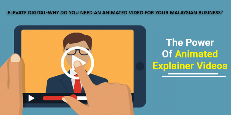 animated videos in Malaysia